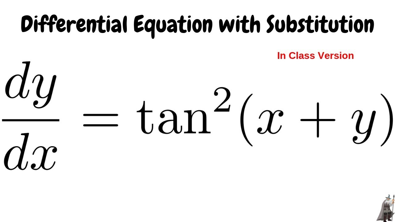 Solving the Differential Equation dy/dx = tan^2(x + y