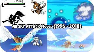Evolution of Pokémon Moves - SKY ATTACK (1996 - 2018)
