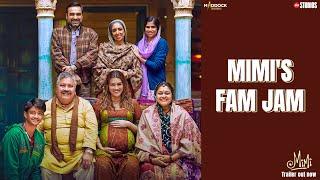 #Mimi's Fam Jam - BTS | Kriti Sanon, Pankaj Tripathi, Sai | Dinesh Vijan | Laxman Utekar | 30th July Image