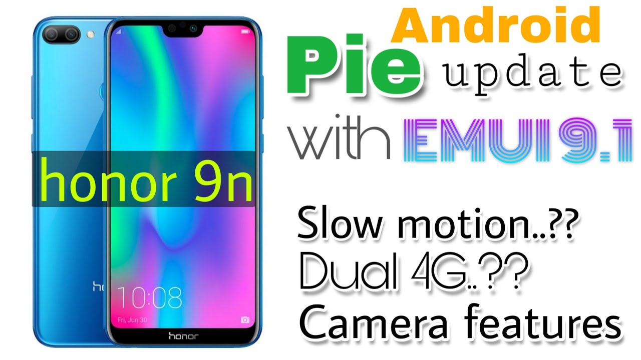honor 9n Android pie update with EMUI 9 1 |All new features and how to  download  ??