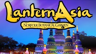 2016 Latern Asia - Norfolk Botanical Garden