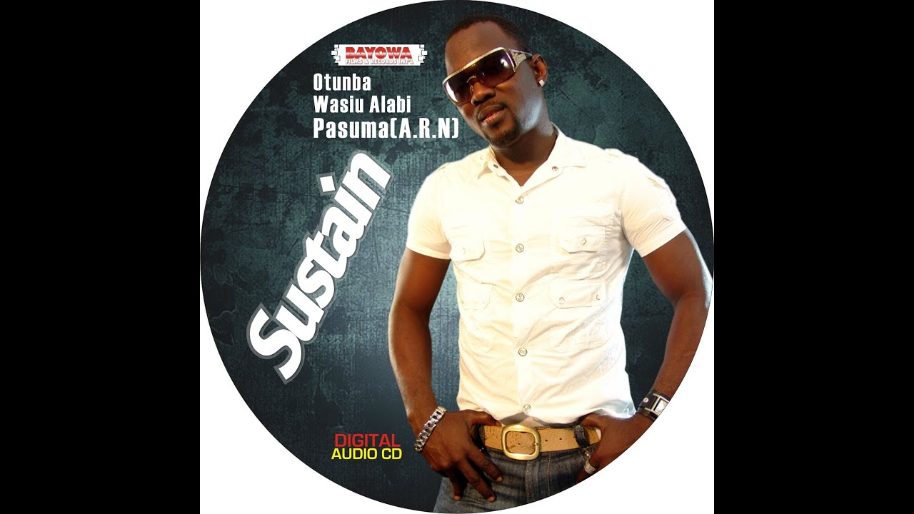 "Download Evergreen Song ""Sustain"" By Wasiu Alabi Pasuma"