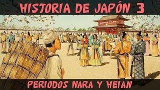 Historia de Japón 3: Antigüedad (Parte 2) - Periodos Nara y Heian E...