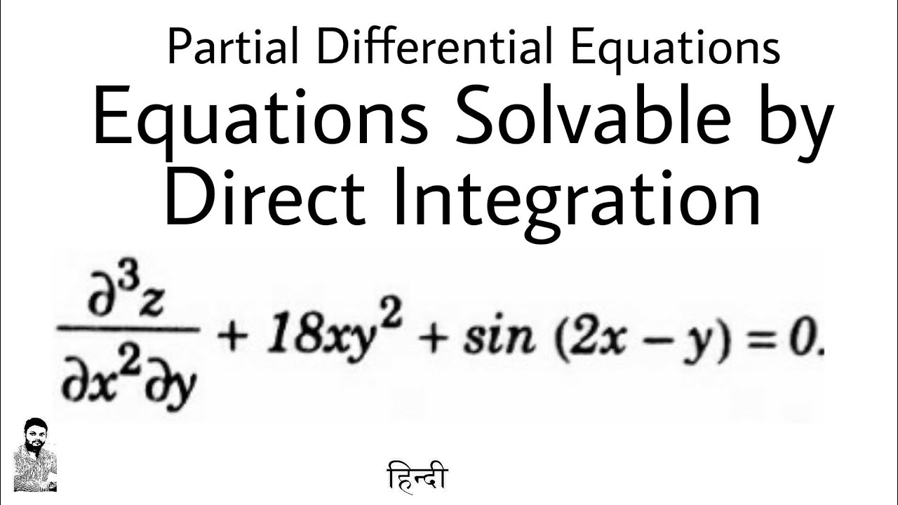 7  Solution of PDE | By Direct Integration