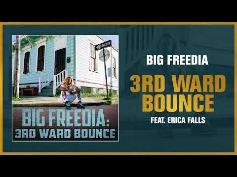 Big Freedia - 3rd Ward Bounce feat. Erica Falls