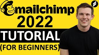 MAILCHIMP TUTORIAL 2021 (For Beginners)   Step by Step Email Marketing Guide