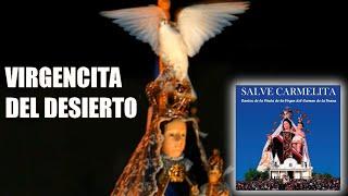 Virgen del Carmen de la Tirana ~ Virgencita del desierto.