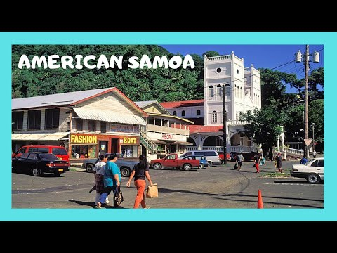 AMERICAN SAMOA, the disappointing capital of PAGO PAGO (Paci