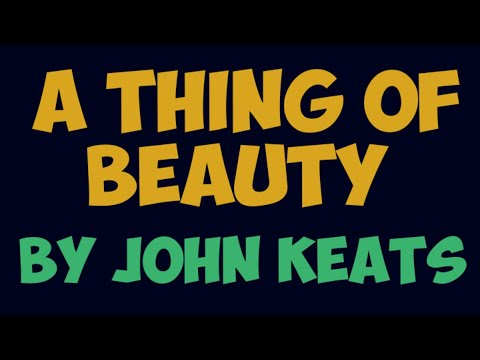 A Thing of Beauty by John Keats A Sample Video Clip (1 of 2)