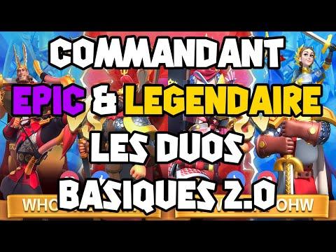 GUIDE COMMANDANT EPIC & LEGENDAIRE : LES DUOS BASIQUES 2.0 - RISE OF KINGDOMS