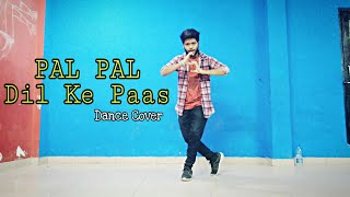 PAL PAL DIL KE PAAS || SoNu D-Blaze || Dance choreography