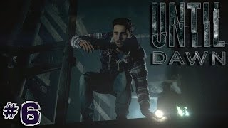 Until Dawn: First Impressions Decisions Jumpscares Reactions | Part 6 | ARE WE THERE YET?