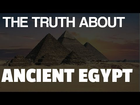Ancient Egypt History: The Truth You Were Not Told