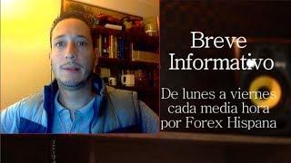 Breve Informativo - Noticias Forex del 26 de Enero 2018