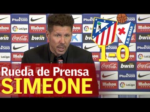 Atlético Madrid 1-0 Eibar   Rueda de prensa de Simeone   Diario AS