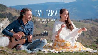 Small Island Big Song ft' Vaiteani & Luc - TA'U TAMA