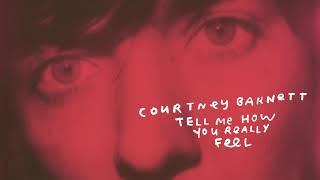 Courtney Barnett - Tell Me How You Really Feel (Full Album Official Audio) chords   Guitaa.com