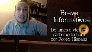 Breve Informativo - Noticias Forex del 8 de Mayo 2017
