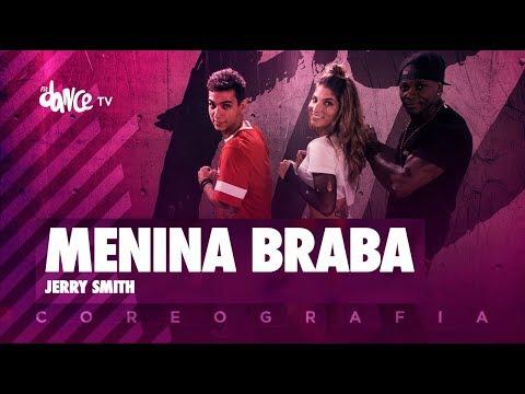 Menina Braba - Jerry Smith | FitDance TV (Coreografia) Dance Video
