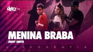 Menina Braba - Jerry Smith | FitDance TV (Coreografia) Dance Video