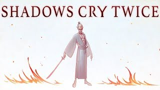 Sekiro: Shadows Cry Twice ► The Soul of the Ashina