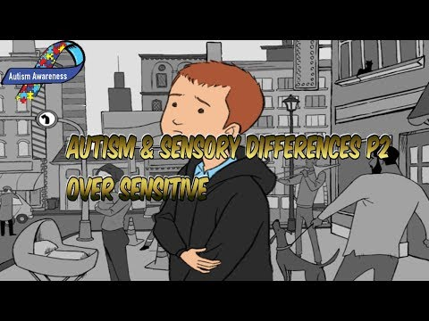 AUTISM AND SENSORY DIFFERENCES/ OVER SENSITIVE P2//AspieAnswers