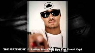 THE STATMENT - Romeo, Miss Chee, Oak Tree, Kay-1  (NO LIMIT FOREVER)