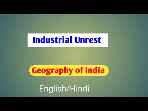 Industrial unrest UPSC | Industrial disputes| Contemporary Issues | Geography of India