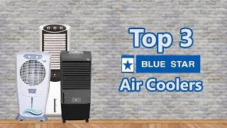 Top 3 Bluestar Air Coolers Full Specs, Features & Online Prices