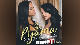 Becky G Ft. Natti Natasha Sin Pijama Mike T Remix.mp3