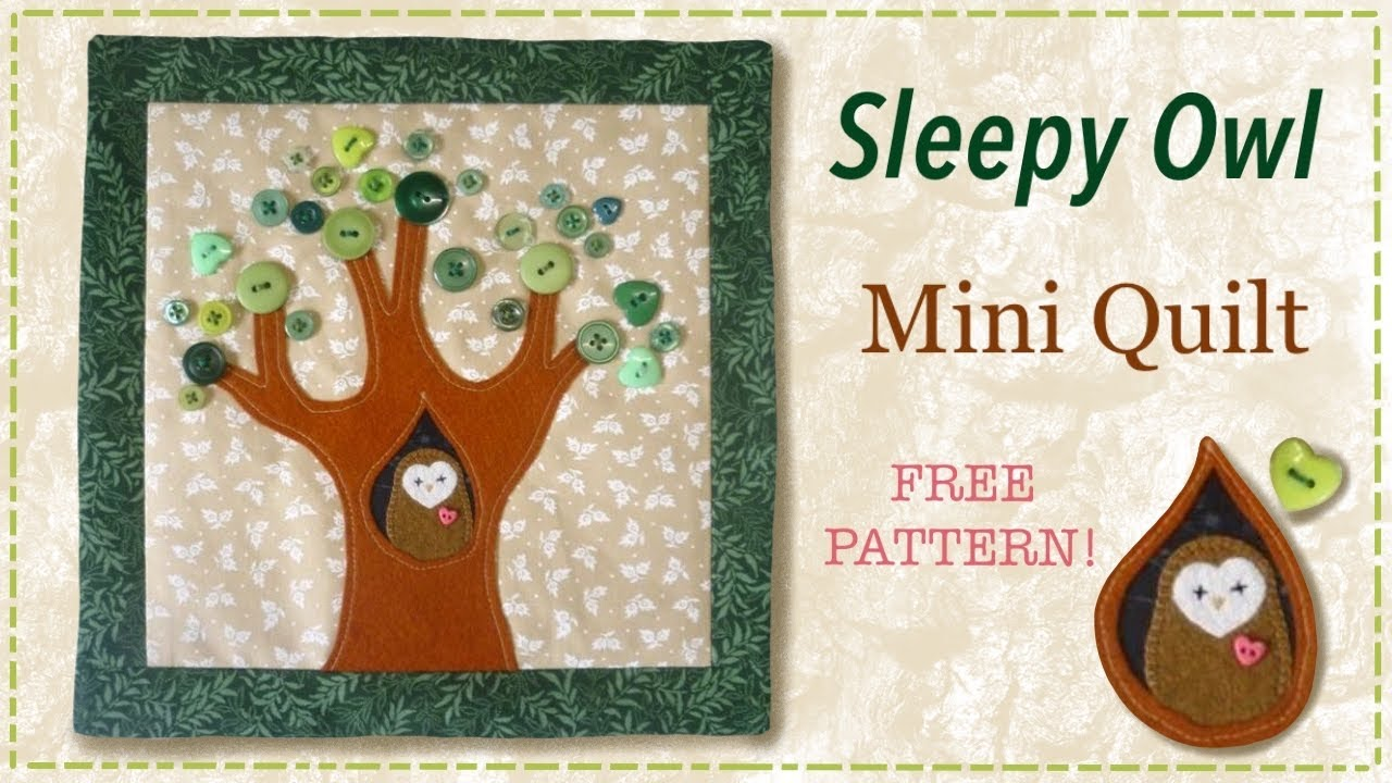 Owl Mini Quilt Tutorial With Free Pattern By Lisa Pay