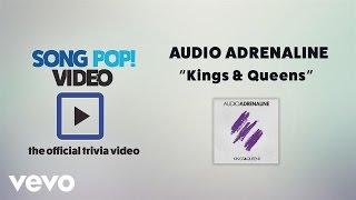 Audio Adrenaline - Kings & Queens (Official Trivia Video)