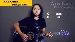 Chord Gampang (Aku Cuma Punya Hati - Mytha Lestari) by Arya Nara (Tutorial Gitar) Untuk Pemula