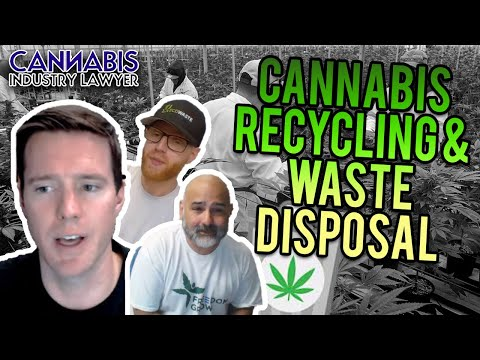 Cannabis Recycling & Waste Disposal
