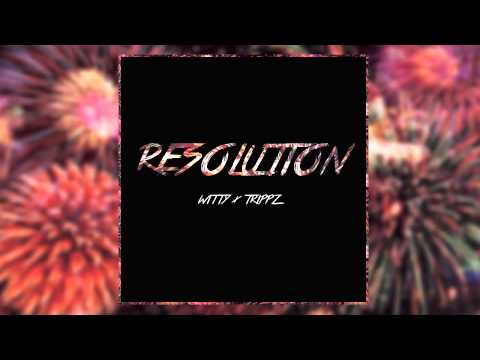 Witt Lowry x Trippz Michaud - Resolution (Prod. By Dan Haynes)
