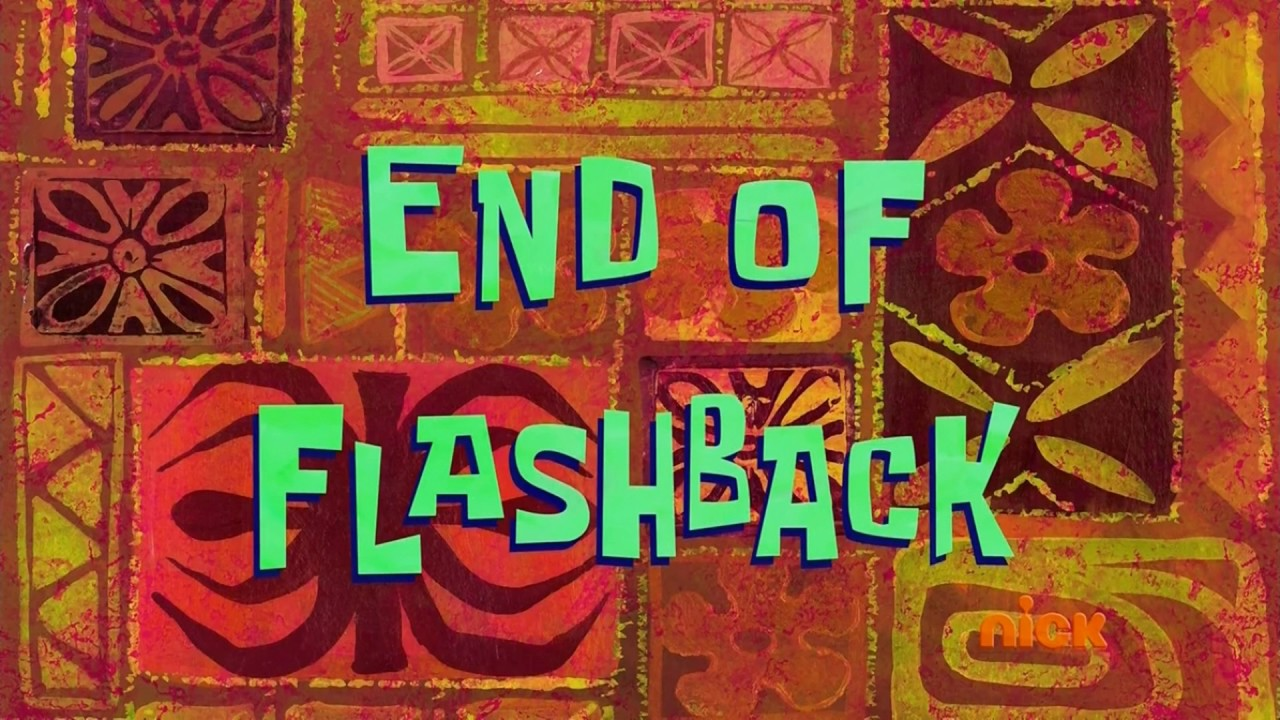 End Of Flashback Spongebob Time Card 120 Youtube