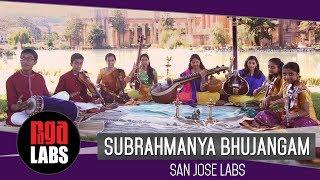 Subrahmanya Bhujangam - San Jose Labs | Indian Classical Music