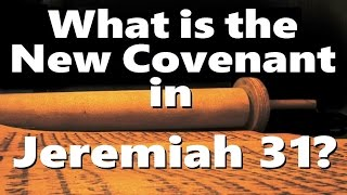 WHAT'S THE NEW COVENANT IN JEREMIAH 31? (Reply2 one for Israel messianic jewish voice jews for jesus
