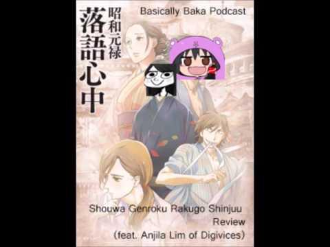 Basically Baka Podcast: (Episode Two) Showa Genroku Rakugo Shinjuu (feat. Anjila Lim of Digivices!)