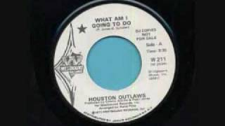 What Am I Going To Do-Houston Outlaws.wmv