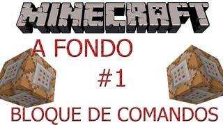 Minecraft Tutorial - Bloque de Comandos A fondo - Parte 1 claaaroh
