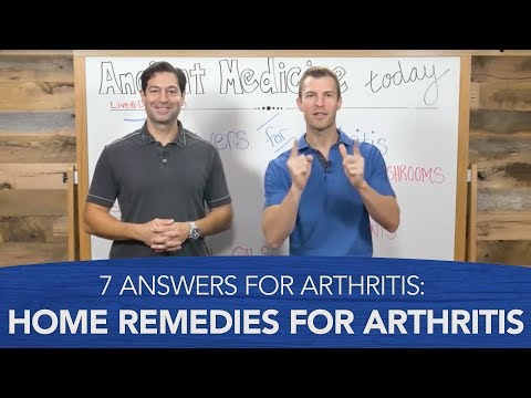 7 Answers for Arthritis: Home Remedies for Arthritis
