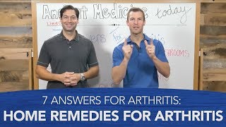 7 Answers for Arthritis Home Remedies for Arthritis
