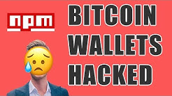 Javascript Hacker Stealing Bitcoin Wallets - Are you affected?