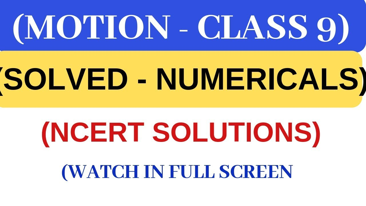 Motion Class 9 Numericals - All Examples NCERT Solutions - Chapter 8 Science