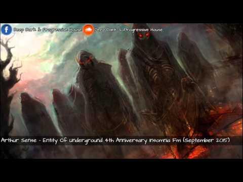 Arthur Sense - Entity of Underground 4th Anniversary Insomnia Fm (30,September 2015)