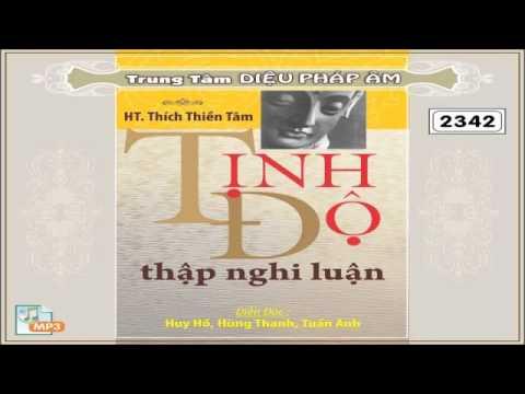 Tịnh Độ Thập Nghi Luận - HT Thích Thiền Tâm.mp4 - Phật Pháp Vô Biên