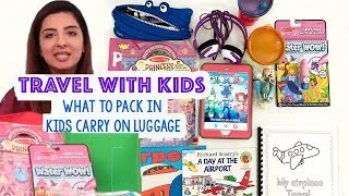 Traveling with kids on an airplane Kids Carry On Luggage Ideas + Tips