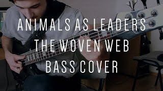 Video Animals as Leaders - The Woven Web // Bass Cover // Spector Rebop 5 DLX // Darkglass B3K download MP3, 3GP, MP4, WEBM, AVI, FLV Juli 2018