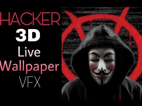 Hacker 3d Live wallpaper | VFX Wallpapers 2018
